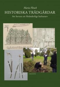 Omslag Historiska trädgårdar